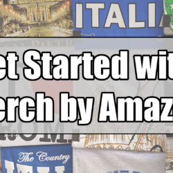 Get Started with Merch by Amazon